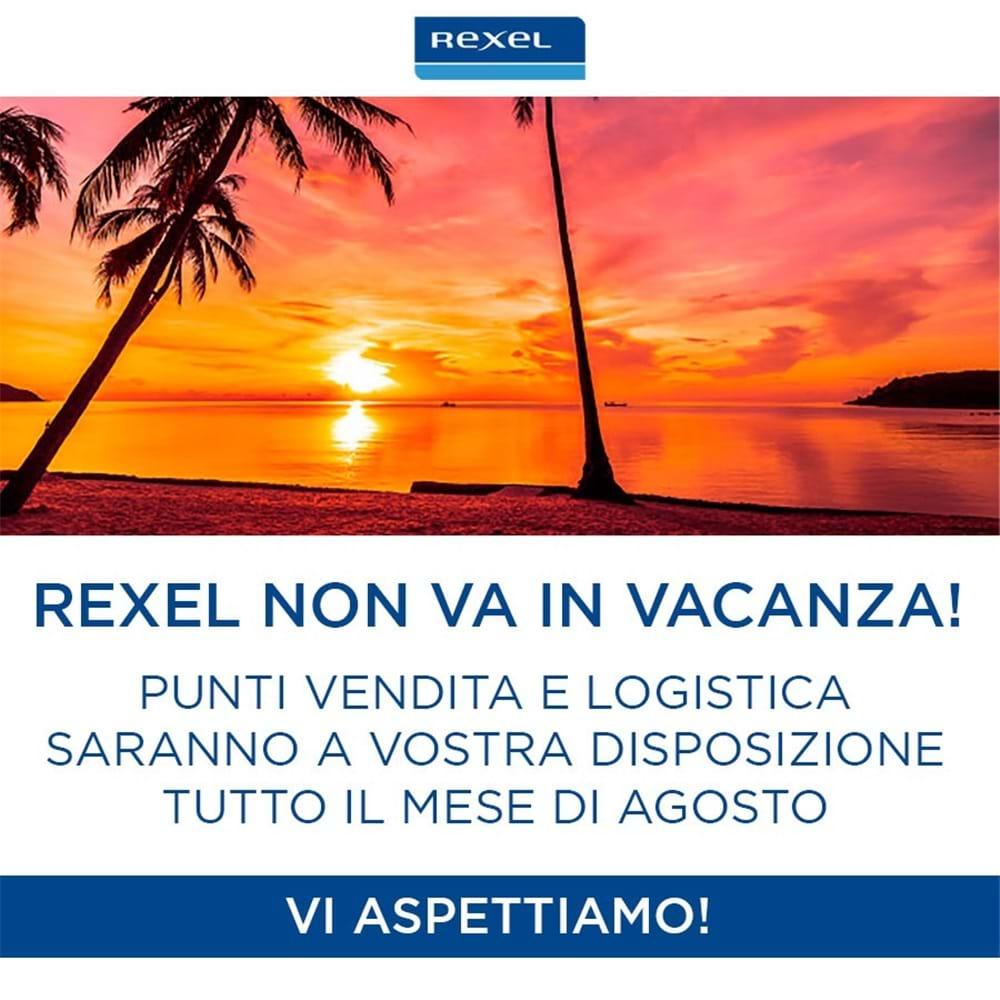 Rexel NON va in vacanza!