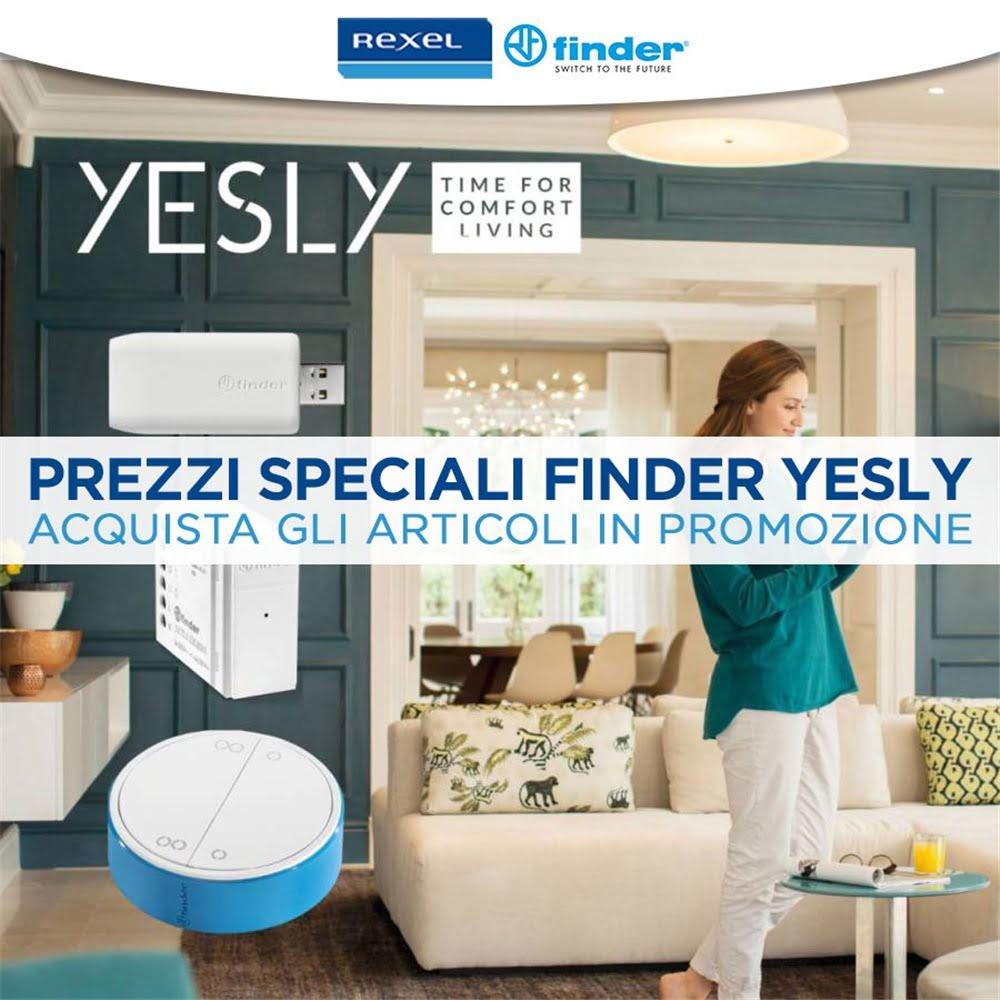 Prezzi Speciali Finder serie Yesly
