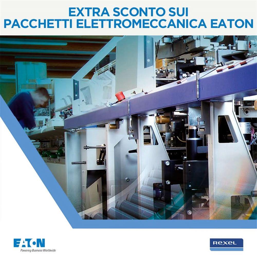 Extra sconto sui pacchetti Elettromeccanica Eaton!