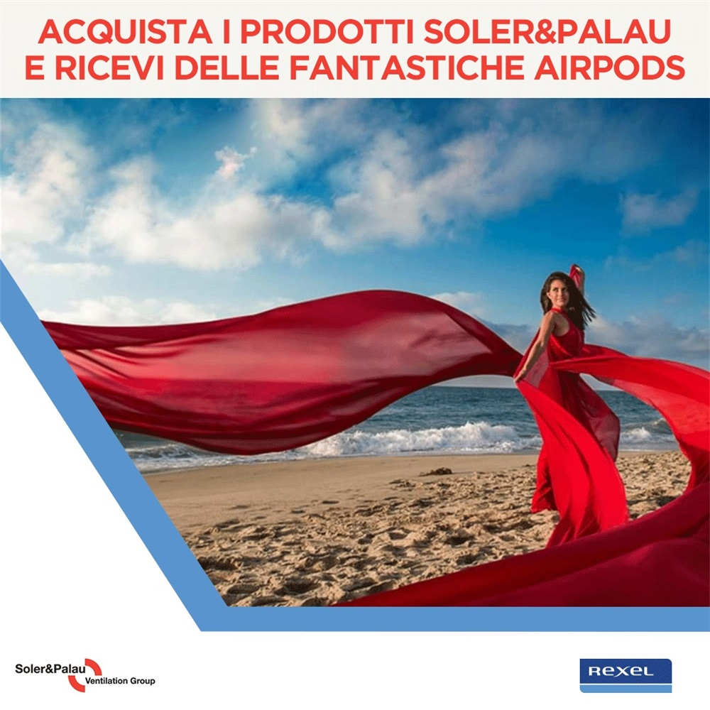 Acquista i prodotti Soler&Palau e ricevi delle fantastiche airpods